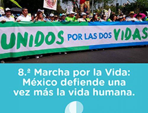 8.ª Marcha por la Vida: México defiende una vez más la vida humana