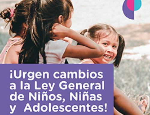 ¡Urgen cambios a la Ley General de Niños, Niñas y Adolescentes!