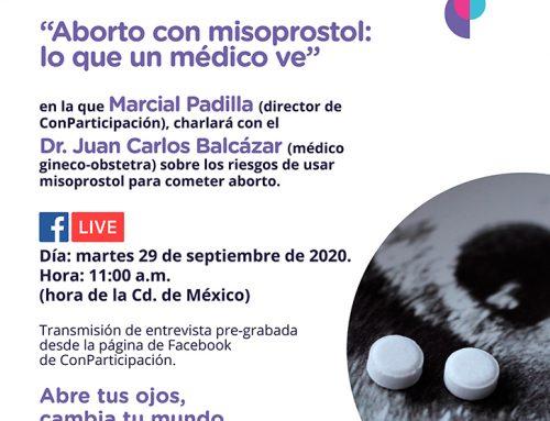 """""""Aborto con misoprostol, lo que un médico ve""""."""