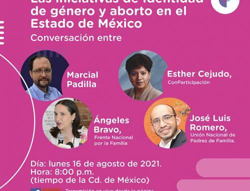 Iniciativas de Identidad de género y aborto en el Estado de México