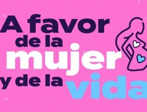 """Marcha """"A Favor de la Mujer y de la Vida"""". ¡No faltes!"""